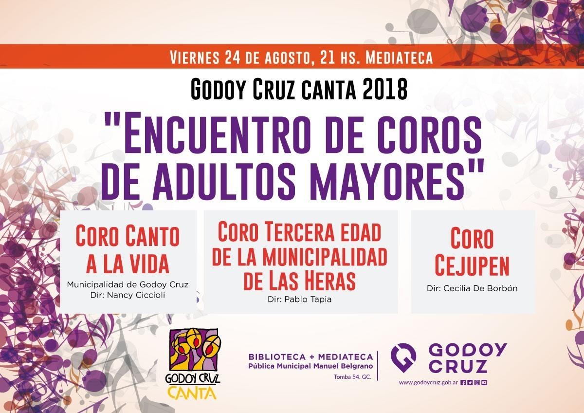 Godoy Cruz Canta 2018  Encuentro de Coros de Adultos Mayores